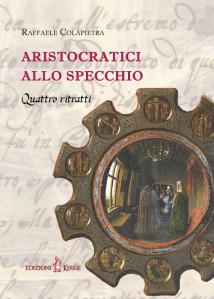 Copertina_Aristocratici allo specchio_ISBN