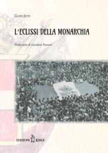 guido-jetti_leclissi-della-monarchia_isbn