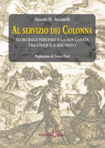Copertina Antonio Socciarelli - Al servizio dei Colonna_ISBN
